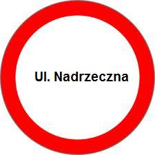 - zakaz_ruchu_nadrzeczna_2.png